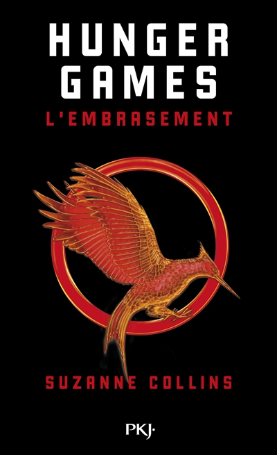 Hunger Games - Tome 2 L'Embrasement
