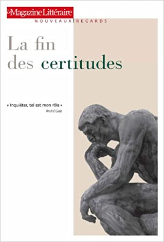Collectif.La Fin Des Certitudes